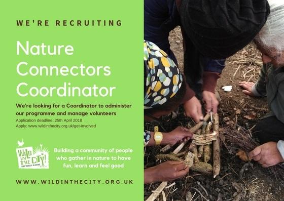Nature Connectors Coordinator.April